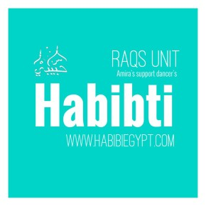 ~Raqs Unit~《Habibti》